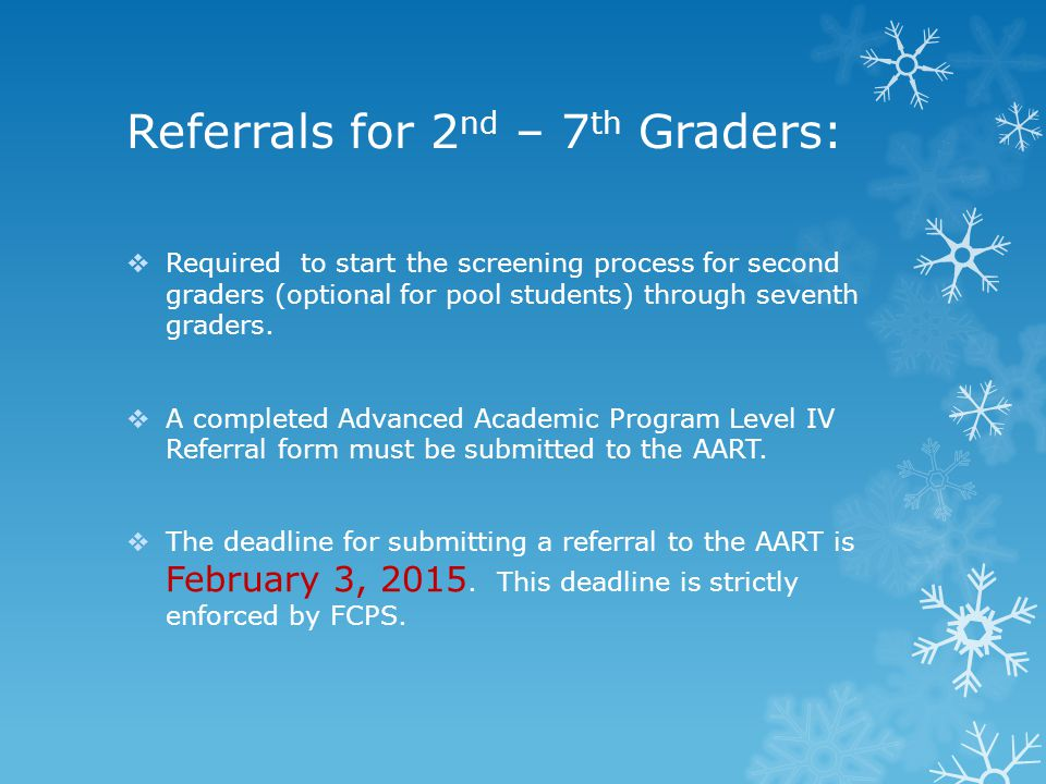 Referrals for 2nd – 7th Graders: