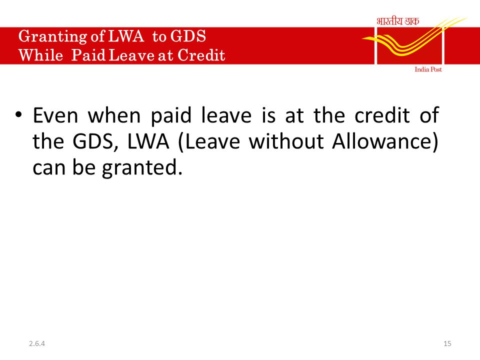 Granting of LWA to GDS While Paid Leave at Credit