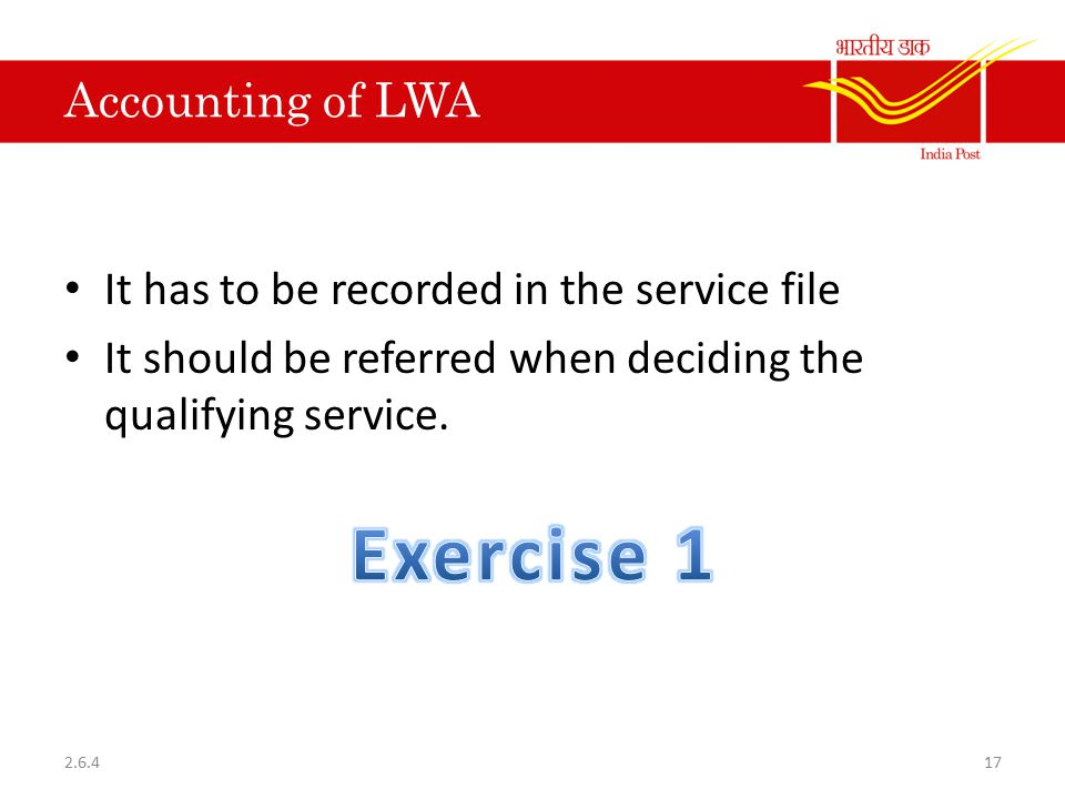 Exercise 1 Accounting of LWA It has to be recorded in the service file