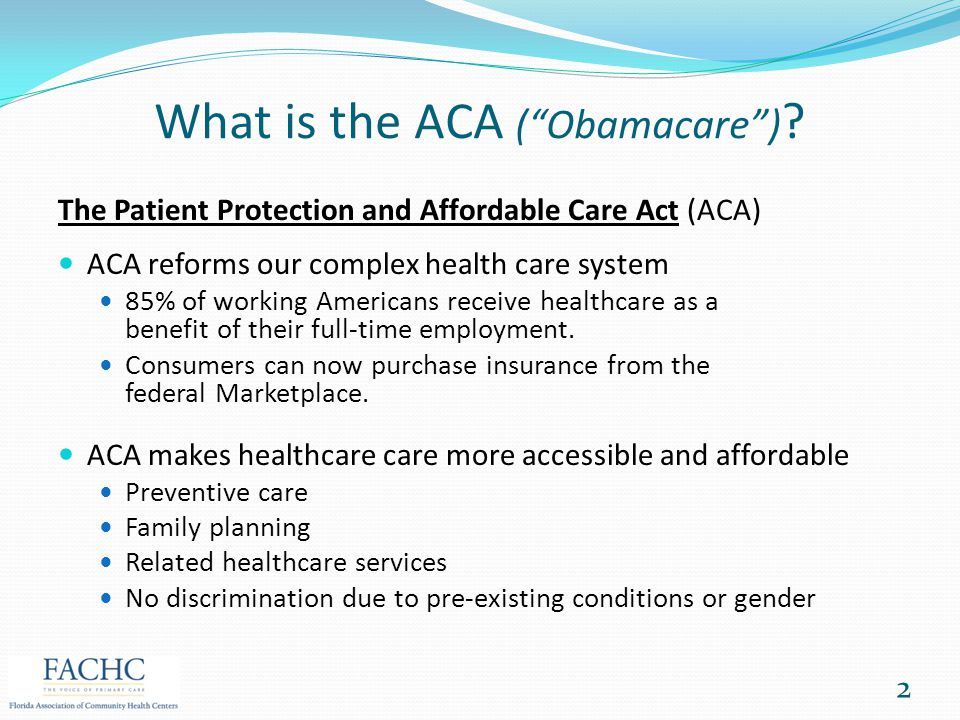 What is the ACA ( Obamacare )