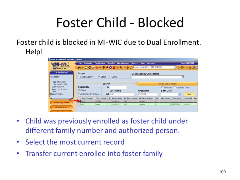 2013 WIC Income Webcast Foster Child - Blocked. Foster child is blocked in MI-WIC due to Dual Enrollment. Help!