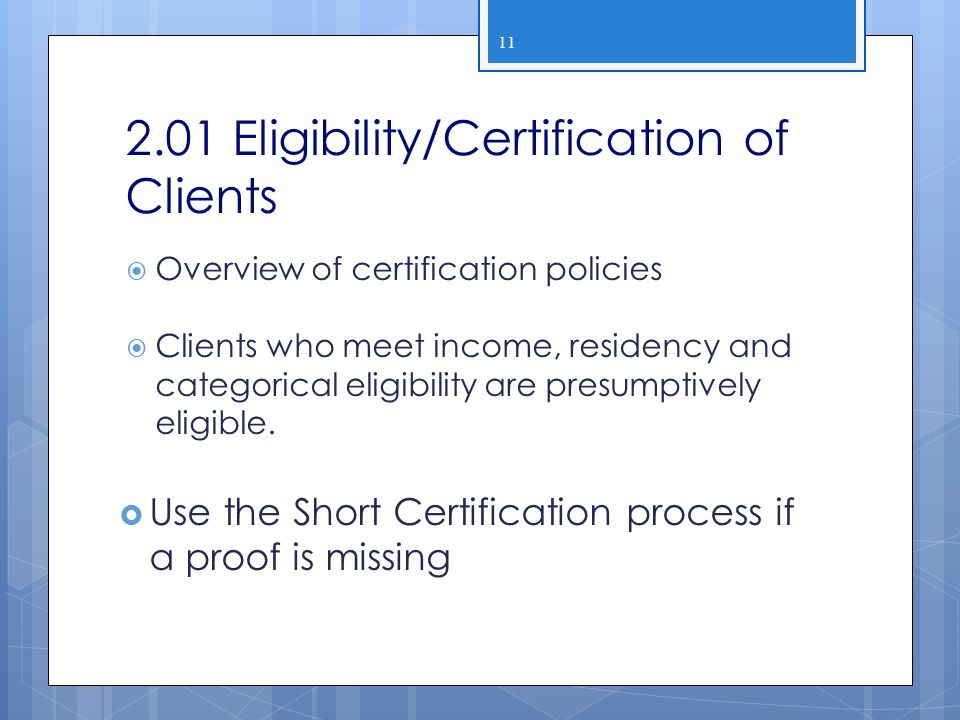 2.01 Eligibility/Certification of Clients