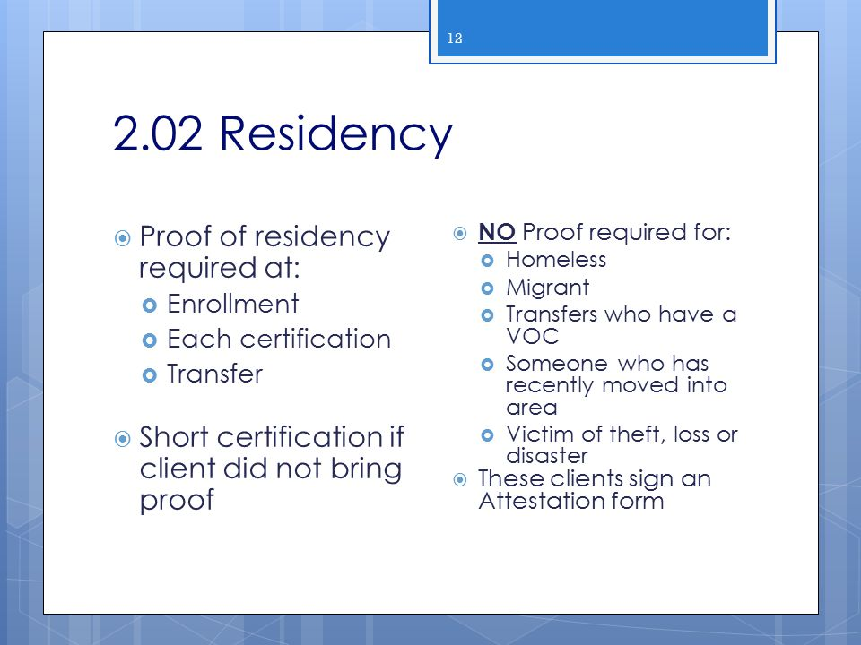 2.02 Residency Proof of residency required at: