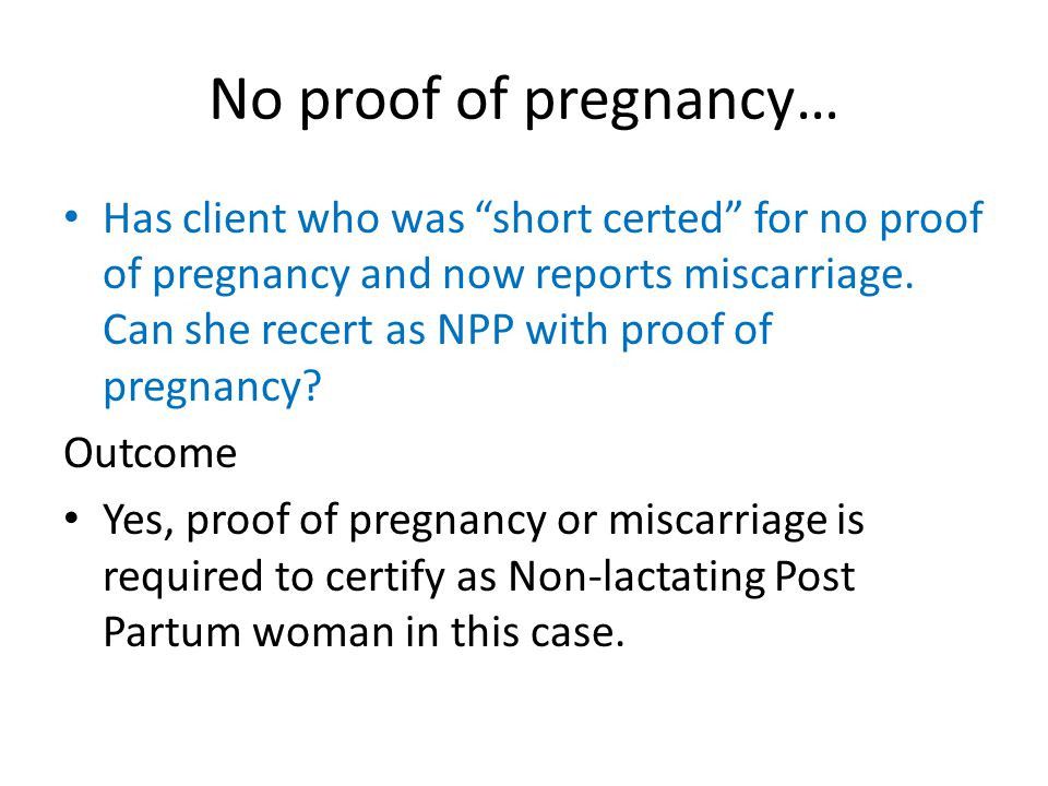 No proof of pregnancy…