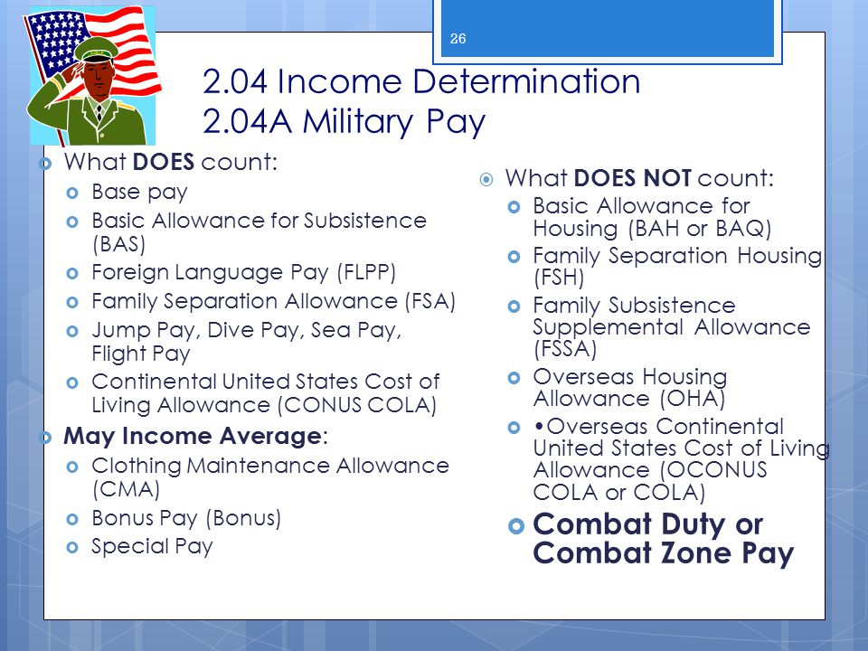 2.04 Income Determination 2.04A Military Pay