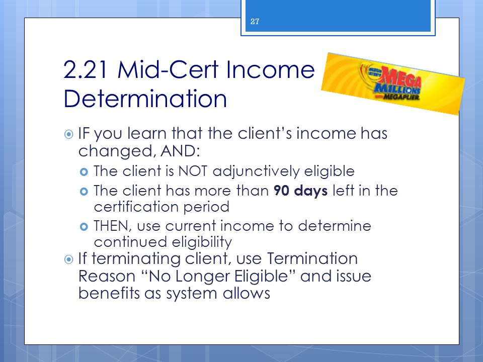 2.21 Mid-Cert Income Determination