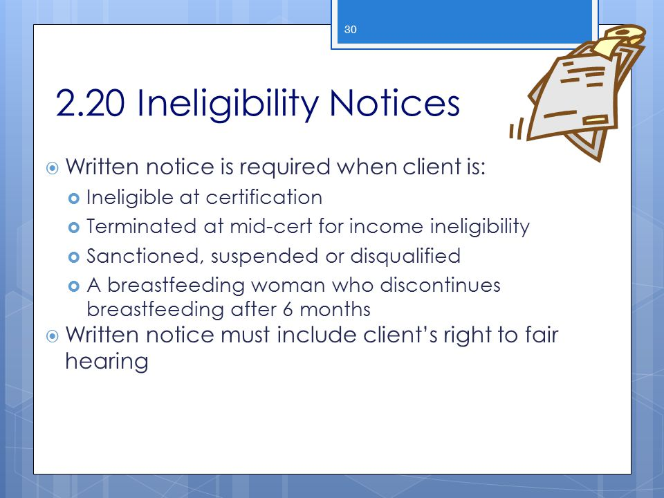 2.20 Ineligibility Notices