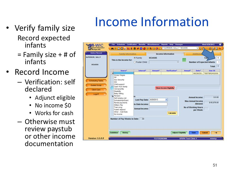 Income Information Verify family size Record Income
