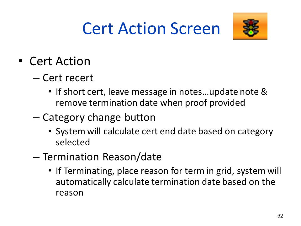 Cert Action Screen Cert Action Cert recert Category change button