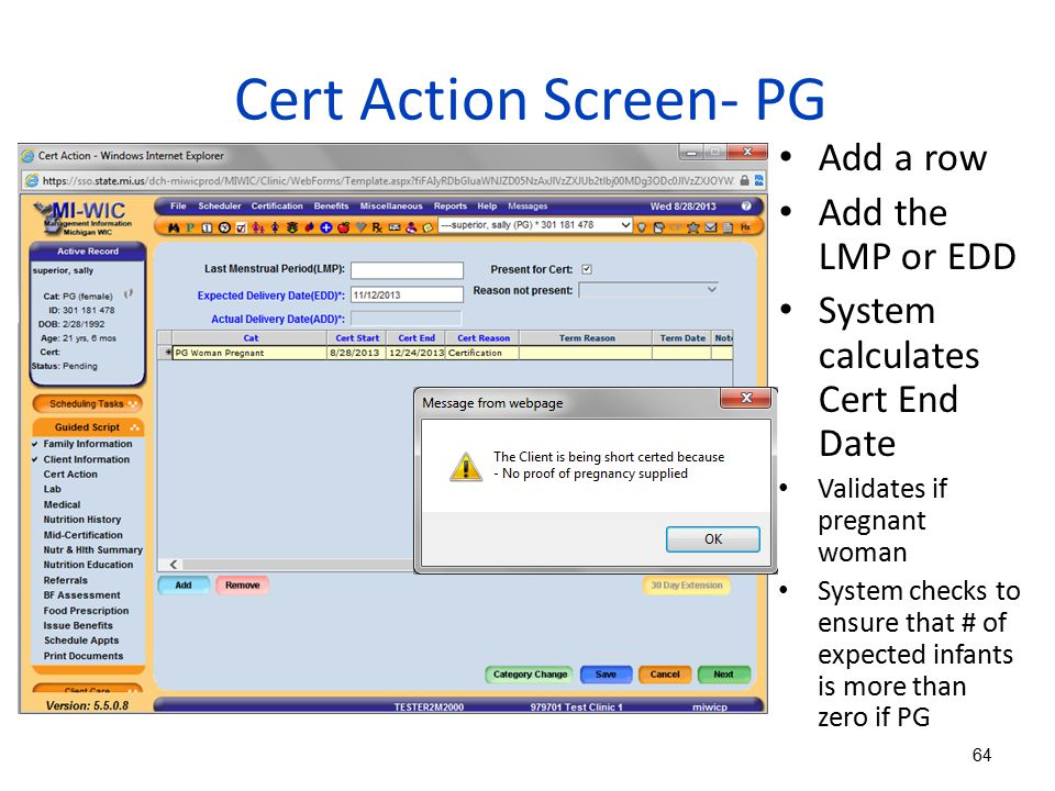 Cert Action Screen- PG Add a row Add the LMP or EDD
