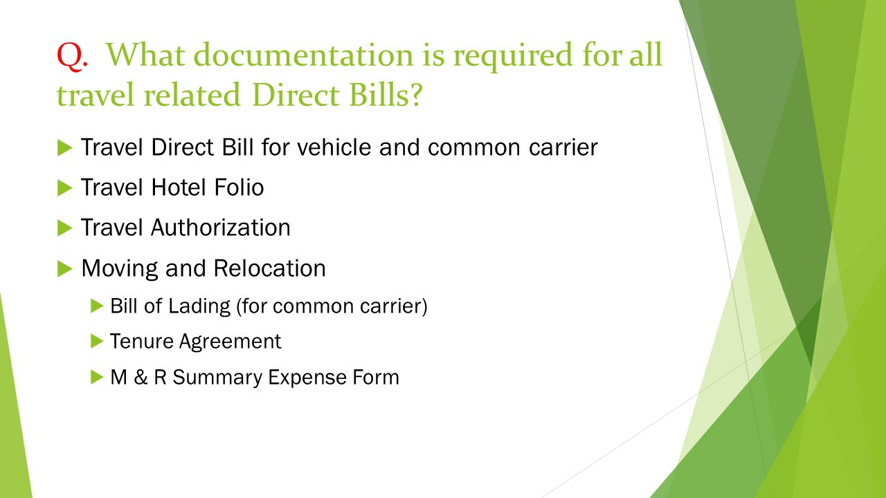 Q. What documentation is required for all travel related Direct Bills