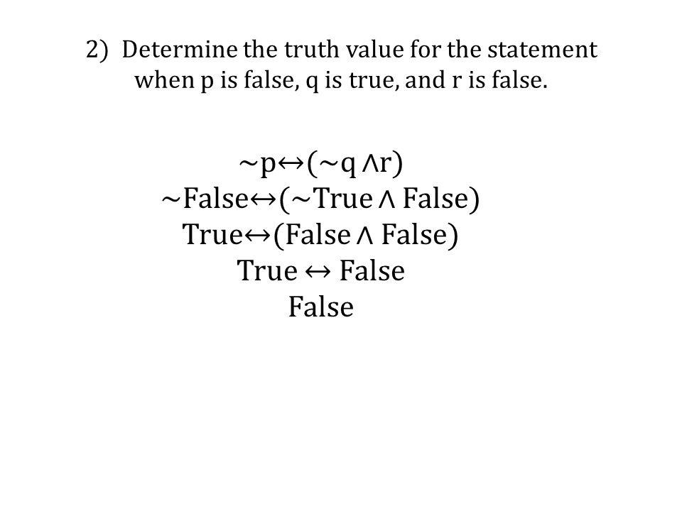 ~False↔(~True ∧ False)