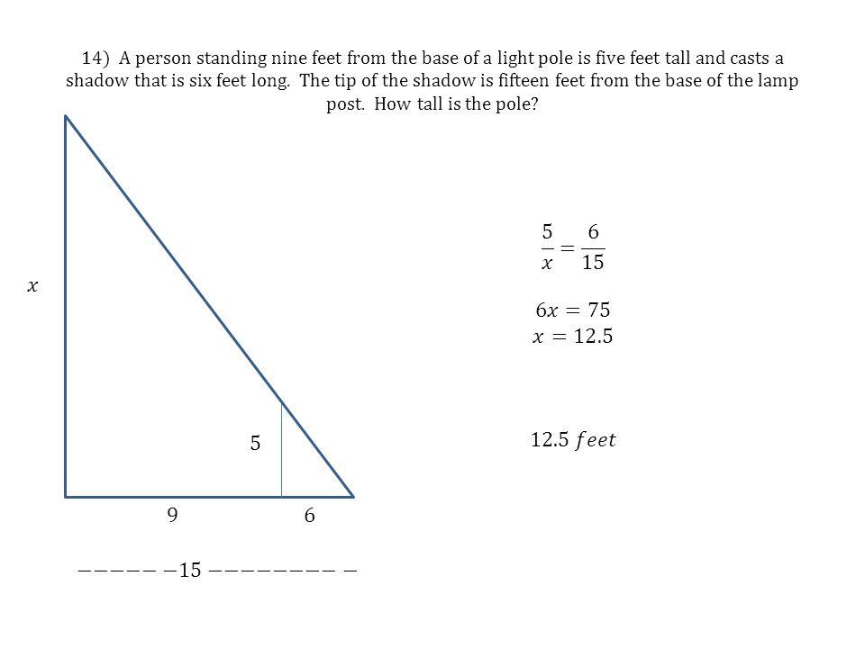 5 𝑥 = 6 15 6𝑥=75 𝑥=12.5 12.5 𝑓𝑒𝑒𝑡 𝑥 5 9 6 −−−−−−15−−−−−−−−−