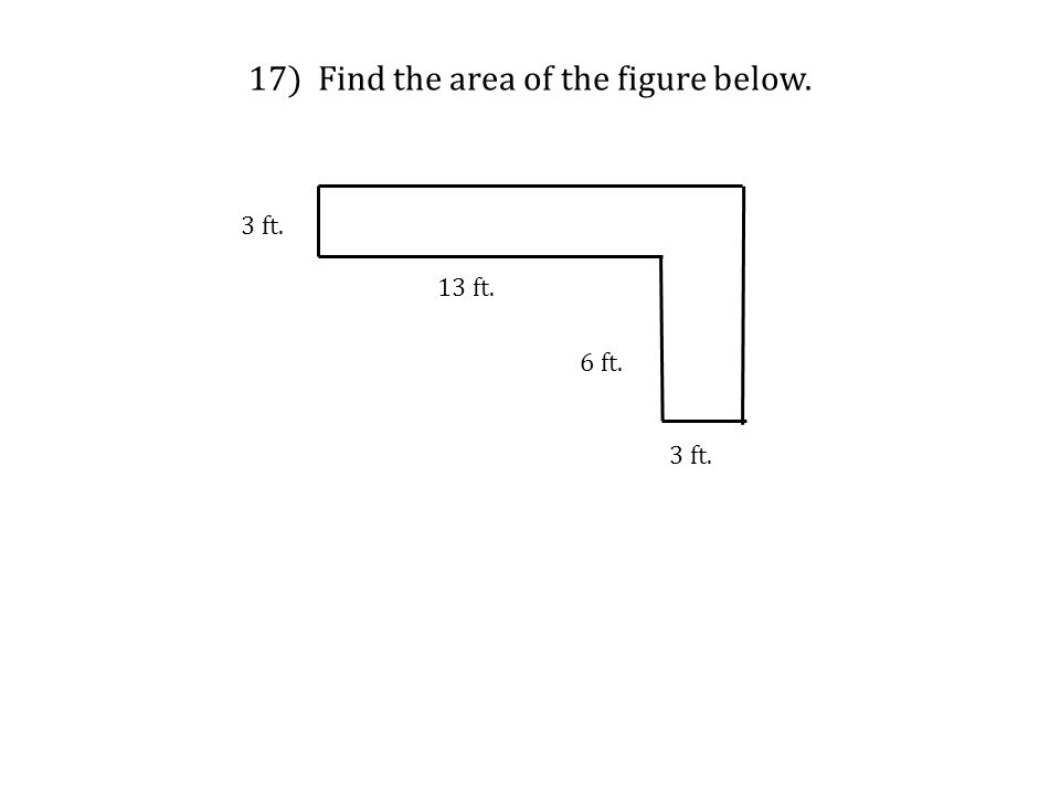 17) Find the area of the figure below.