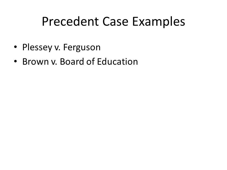 Precedent Case Examples