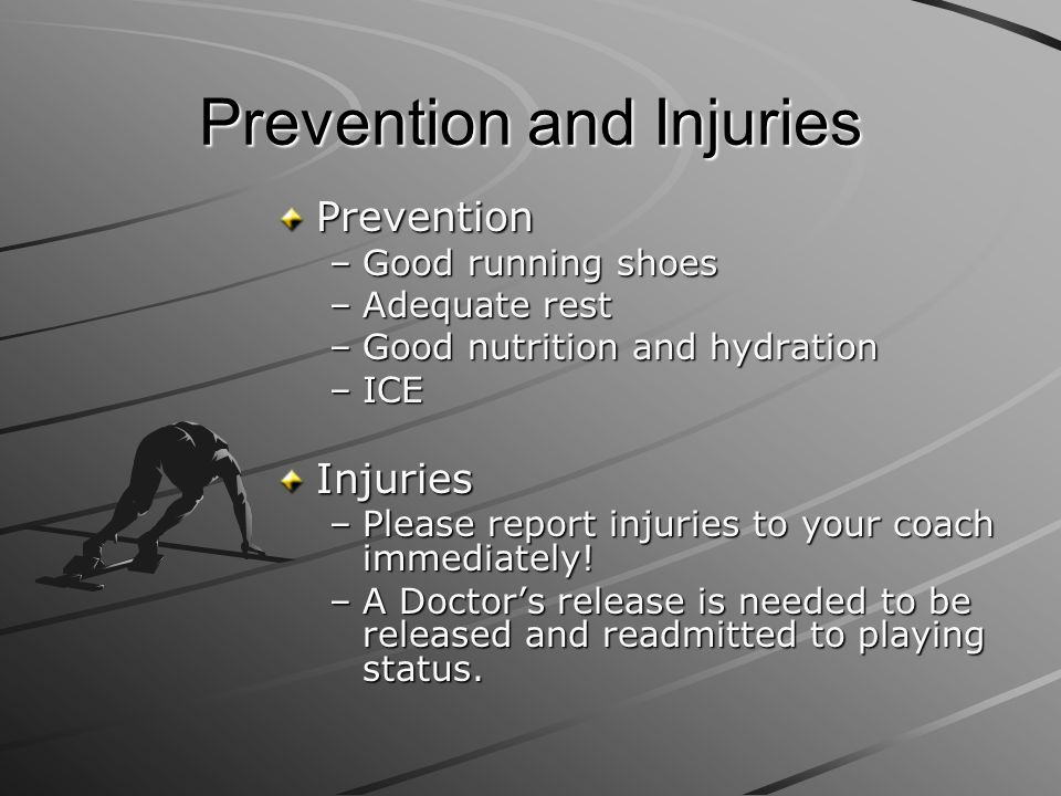 Prevention and Injuries