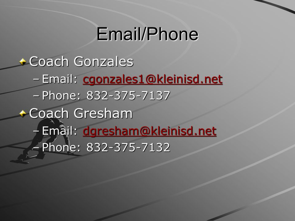 Email/Phone Coach Gonzales Coach Gresham