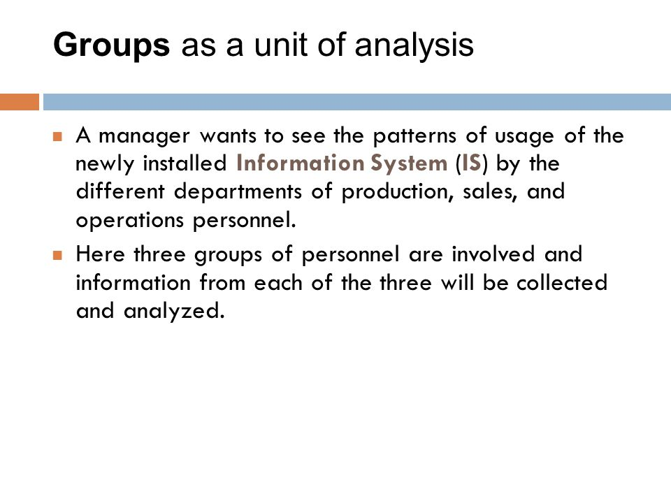 Groups as a unit of analysis