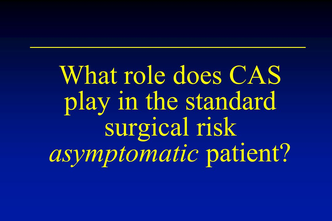 What role does CAS play in the standard surgical risk asymptomatic patient