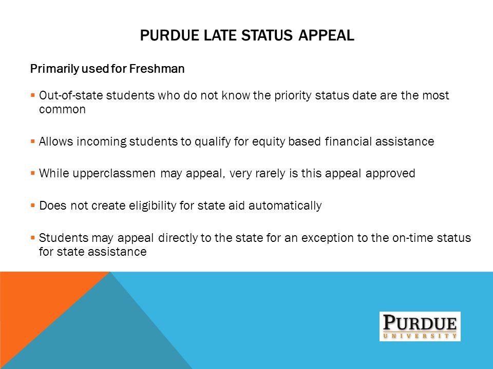 Purdue Late Status Appeal