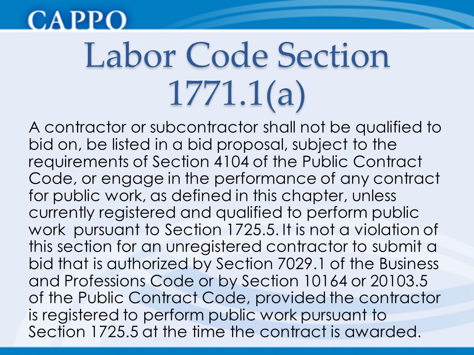 Labor Code Section 1771.1(a)