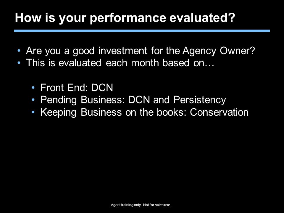 How is your performance evaluated