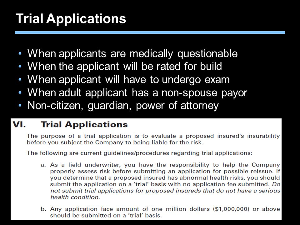 Trial Applications When applicants are medically questionable