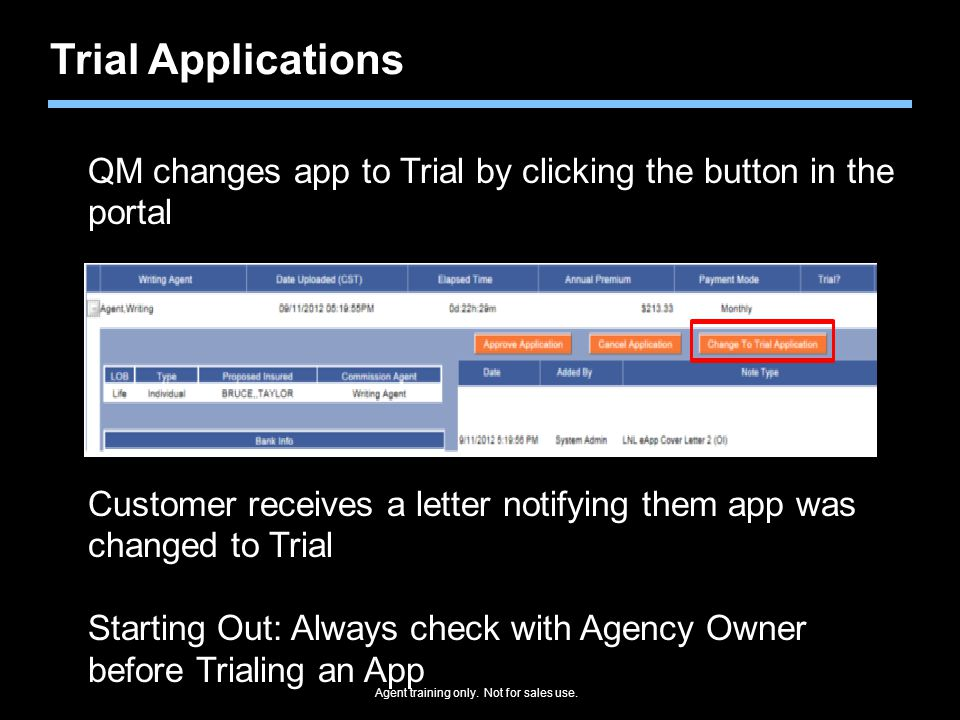 Trial Applications QM changes app to Trial by clicking the button in the portal. Customer receives a letter notifying them app was changed to Trial.