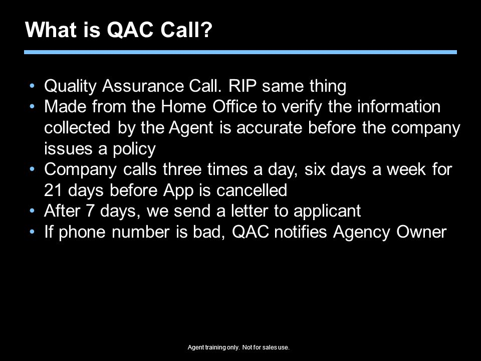 What is QAC Call Quality Assurance Call. RIP same thing