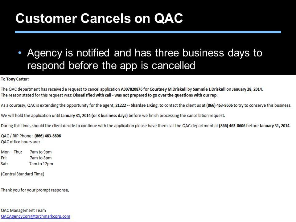 Customer Cancels on QAC