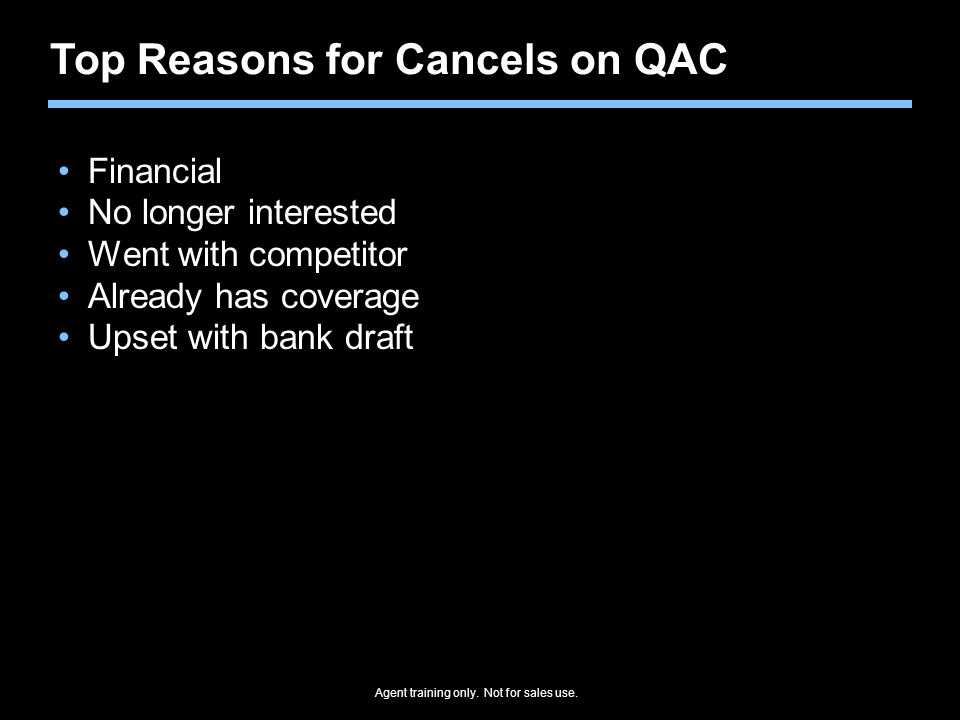 Top Reasons for Cancels on QAC