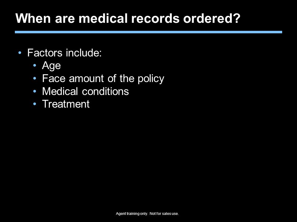 When are medical records ordered