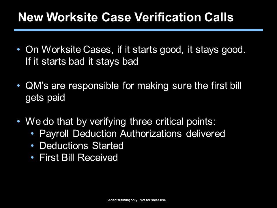 New Worksite Case Verification Calls
