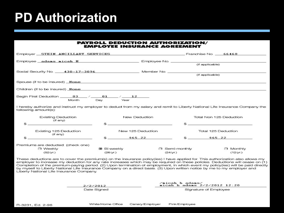 PD Authorization This is the Payroll Deduction Authorization.