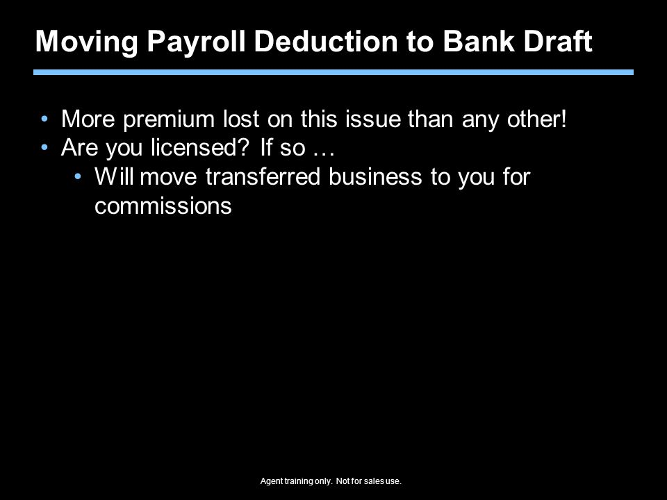 Moving Payroll Deduction to Bank Draft