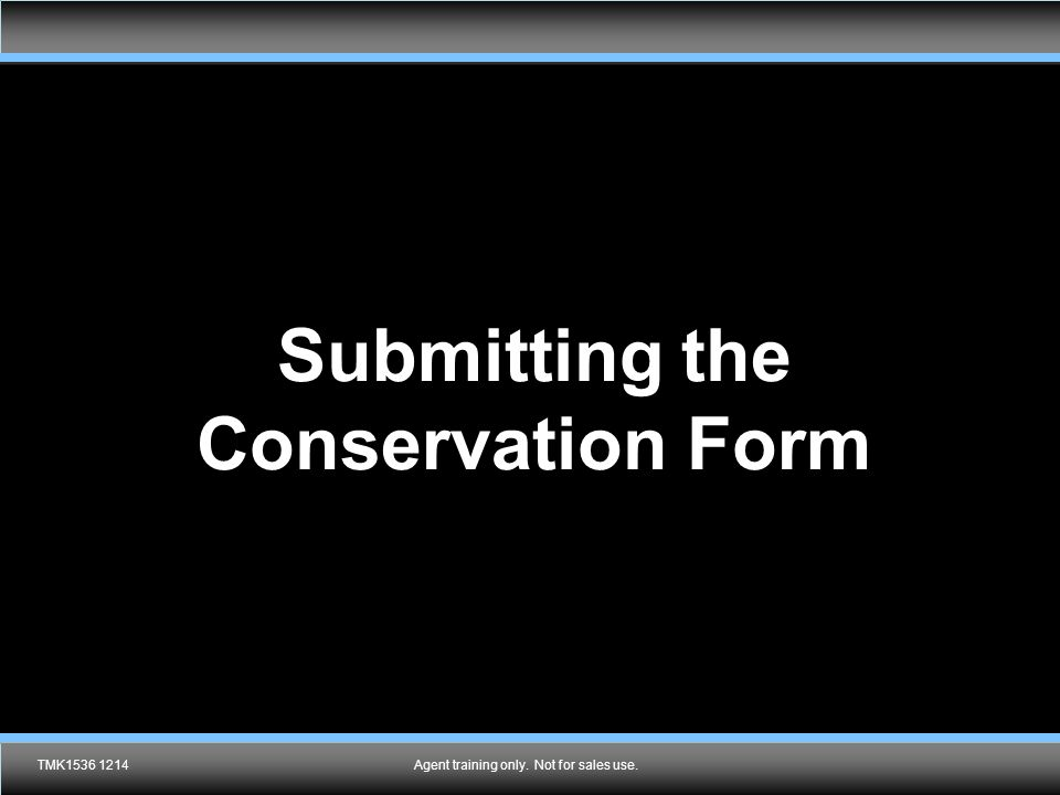 Submitting the Conservation Form
