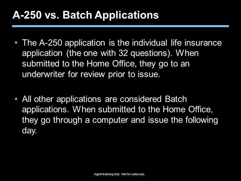 A-250 vs. Batch Applications