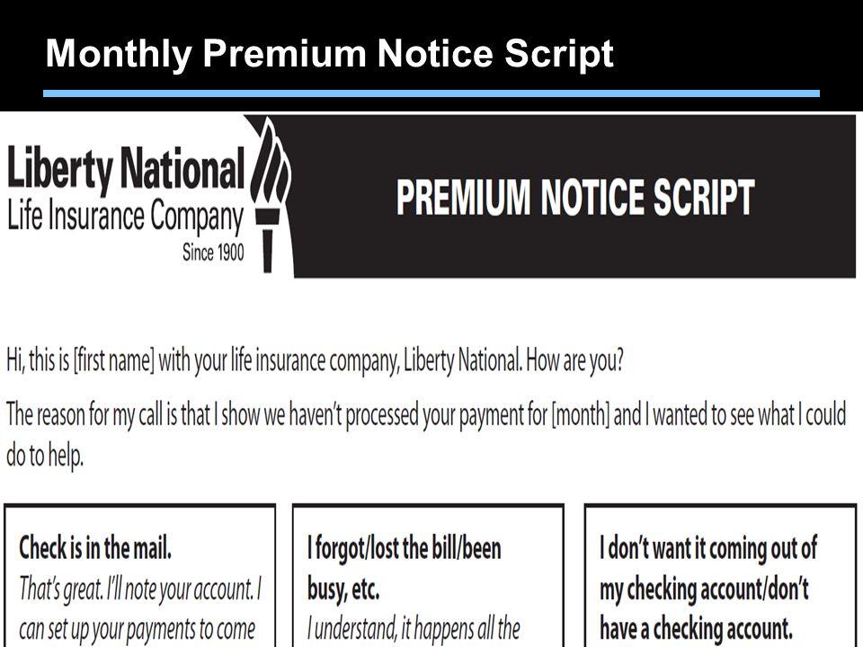 Monthly Premium Notice Script