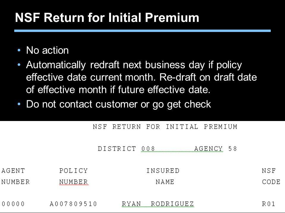 NSF Return for Initial Premium