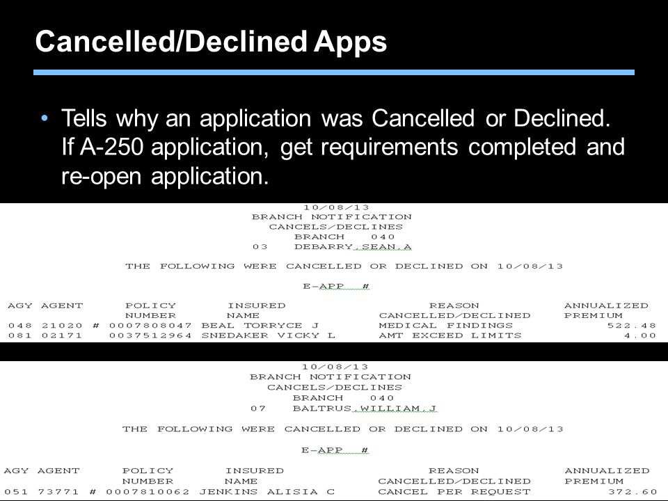 Cancelled/Declined Apps