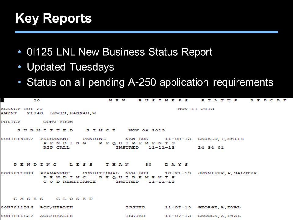 Key Reports 0I125 LNL New Business Status Report Updated Tuesdays