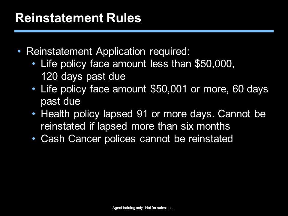 Reinstatement Rules Reinstatement Application required:
