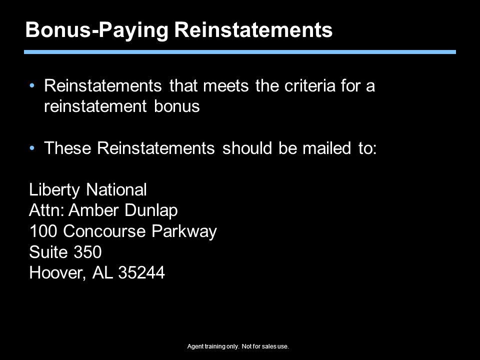 Bonus-Paying Reinstatements