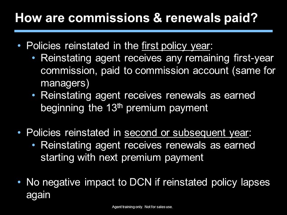 How are commissions & renewals paid