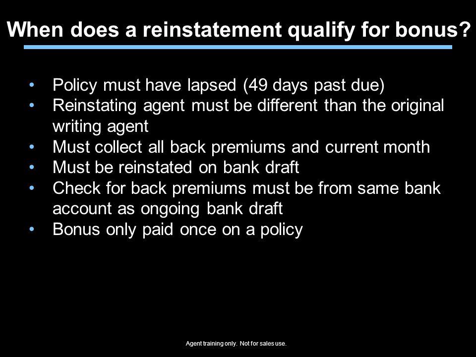 When does a reinstatement qualify for bonus