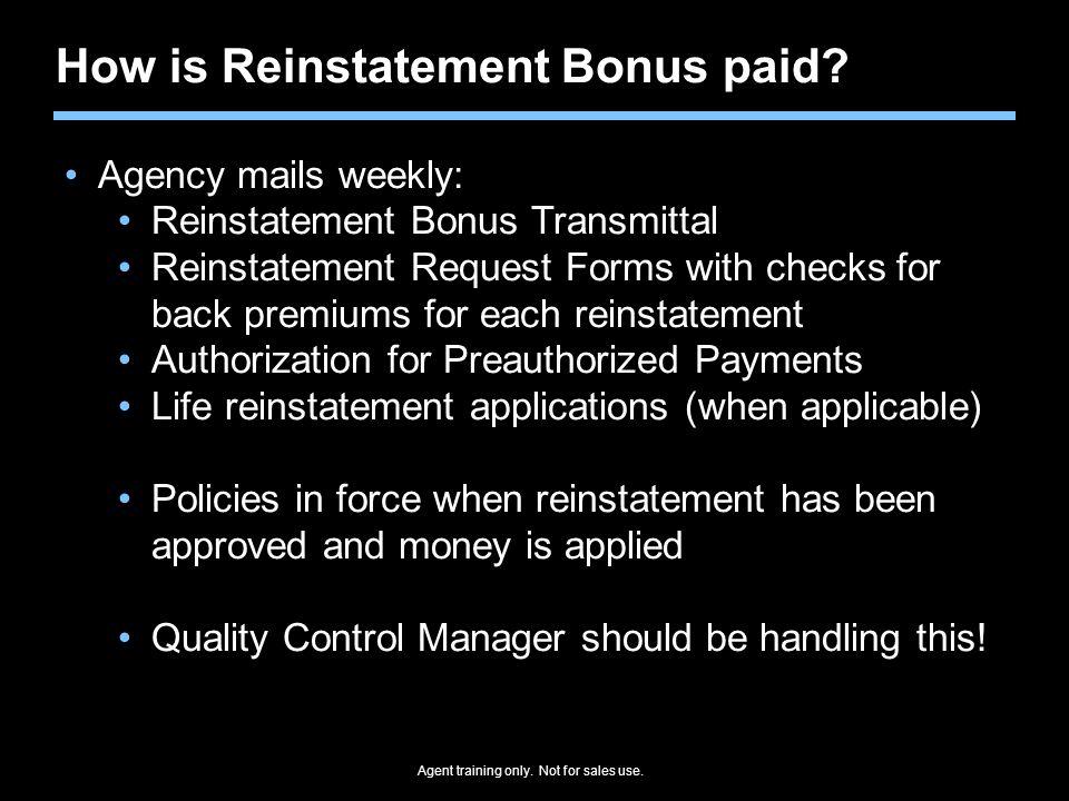 How is Reinstatement Bonus paid