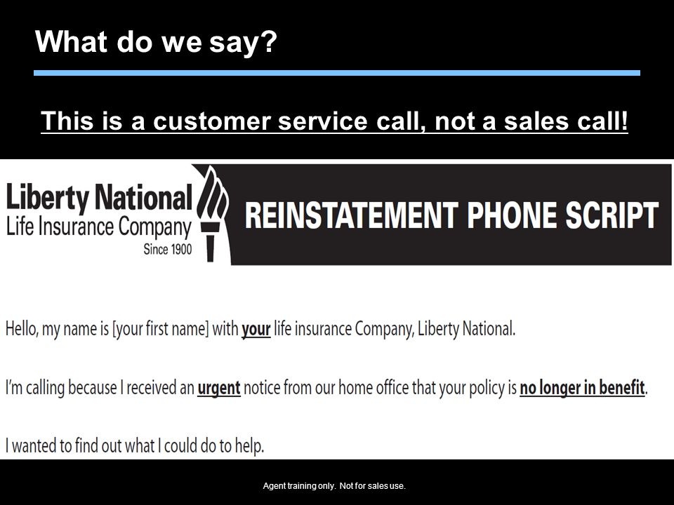 What do we say This is a customer service call, not a sales call!