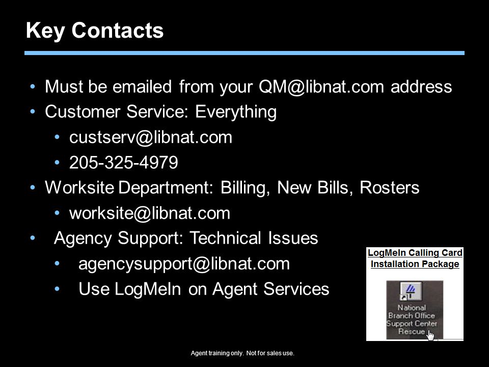 Key Contacts Must be emailed from your QM@libnat.com address