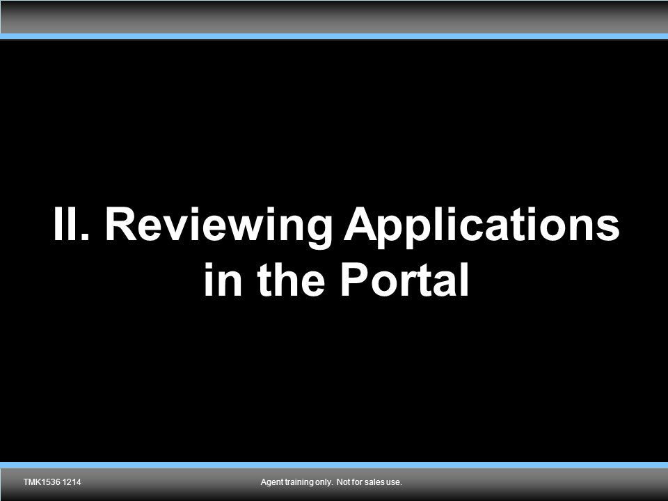 II. Reviewing Applications