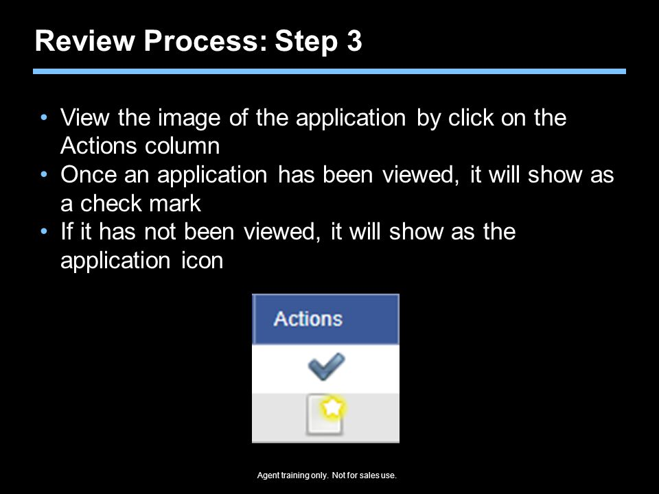 Review Process: Step 3 View the image of the application by click on the Actions column.